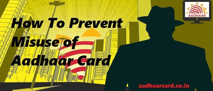 How To Prevent Misuse of Aadhaar Card / Prevent Aadhaar Fraud