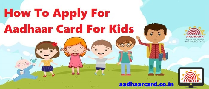 how-to-apply-Aadhaar-for-childs-kids/ new born babies