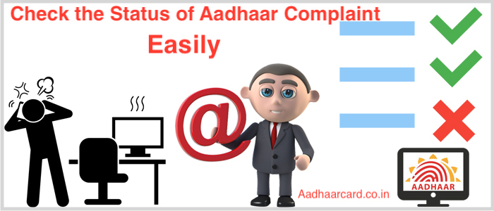How to Check the Status of Aadhaar Complaint Easily