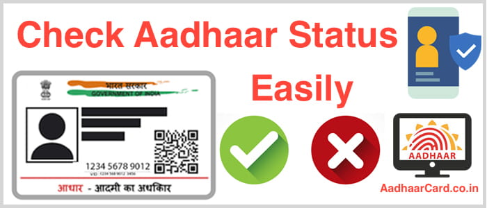 How to Check the Status of your Aadhaar Card Easily
