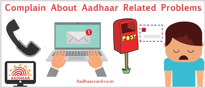 How to Complain about Aadhaar Related Problems Easily