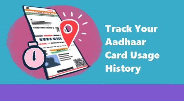 How to Track Your Aadhaar Card Usage History