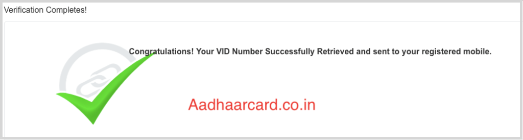 VID is Retrieved and sent to your Registered Mobile Number