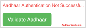 Aadhaar Authentication not Successful in Digitize India