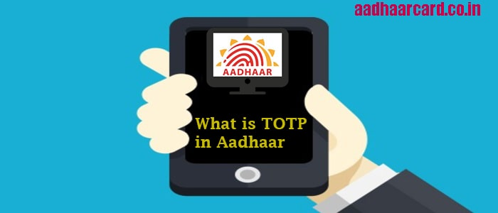 TOTP generation in Aadhaar via mAadhaar application
