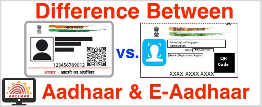 Difference Between Aadhaar and e Aadhaar Card