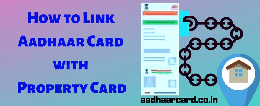 How_to_link_Aadhaar_card_with_Property_card